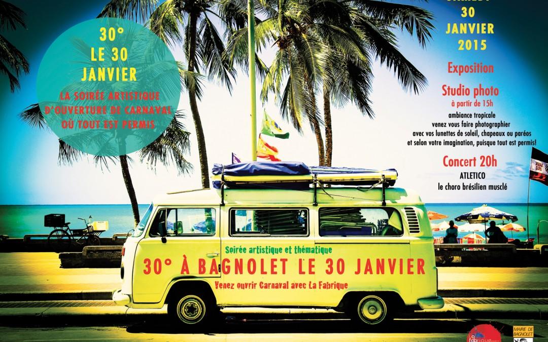 Venez ouvrir Carnaval à La Fabrique le 30 janvier