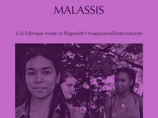 EXPOSITION « MALASSIS » PAR COSMIC FABRIC